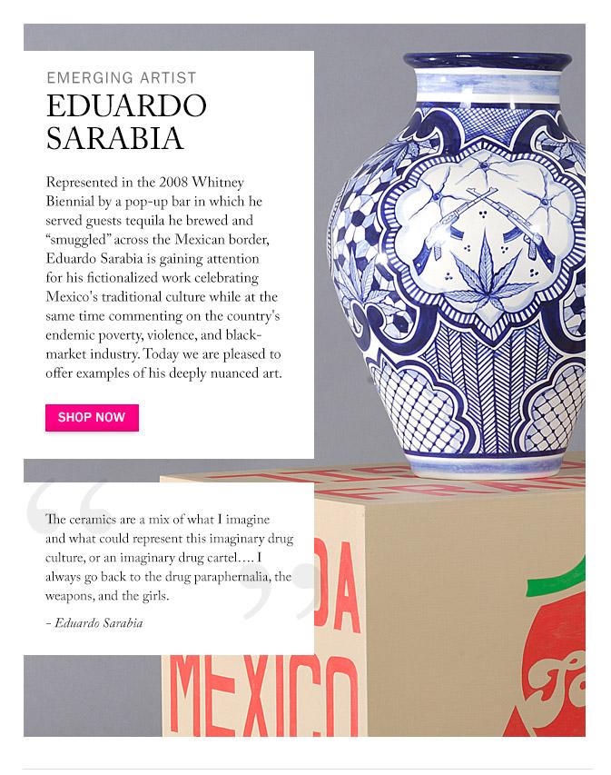 Artist to Watch: Eduardo Sarabia